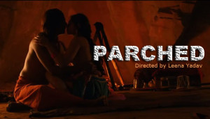Parched Movie Trailer