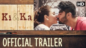 Ki & Ka Official Trailer