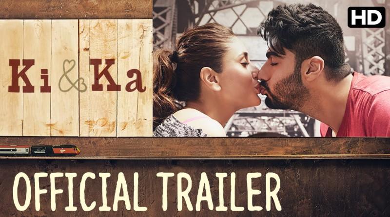 Ki & Ka Official Trailer