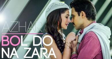 Bol-Do-Na-Zara-Armaan-Malik-Azhar-2016-Movie-Mp3-Song-Download-1024x576