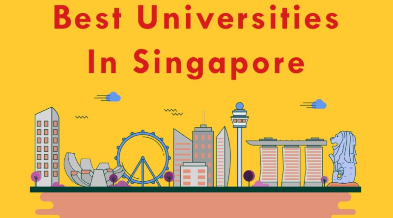 Best Universities in Singapore