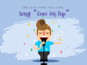02_Believe that You Can Sing