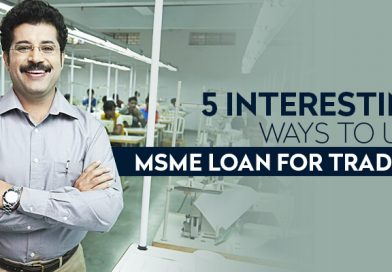 5 Interesting Ways To Use MSME Loan for Traders