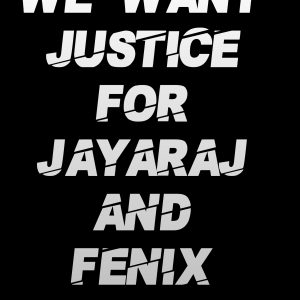 Custodial Deaths of Jeyaraj and Fenix in Tamil Nadu